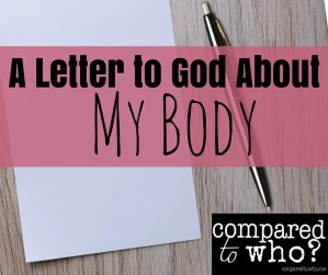 letter to God about my body image
