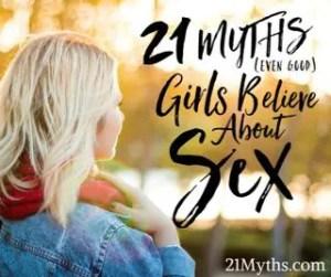 21 Myths Even Good Girls Believe About Sex