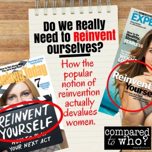 Do women need to reinvent themselves?