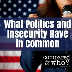 What Politics and Insecurity Have in Common