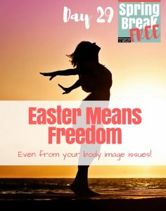 Easter Means Body Image Freedom
