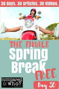 Spring Break Free Day 30 Finale
