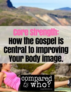 How the Gospel Helps Body Image