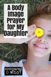 A body image prayer for my daughter