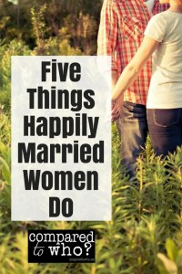 Five things happily married women do