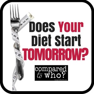 Does Your New Year's Diet Start Tomorrow?
