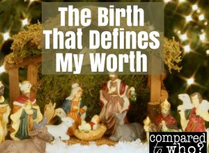 Christmas and body image, the birth that defines my worth.