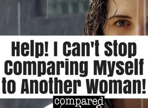 how can I stop comparing myself to other women