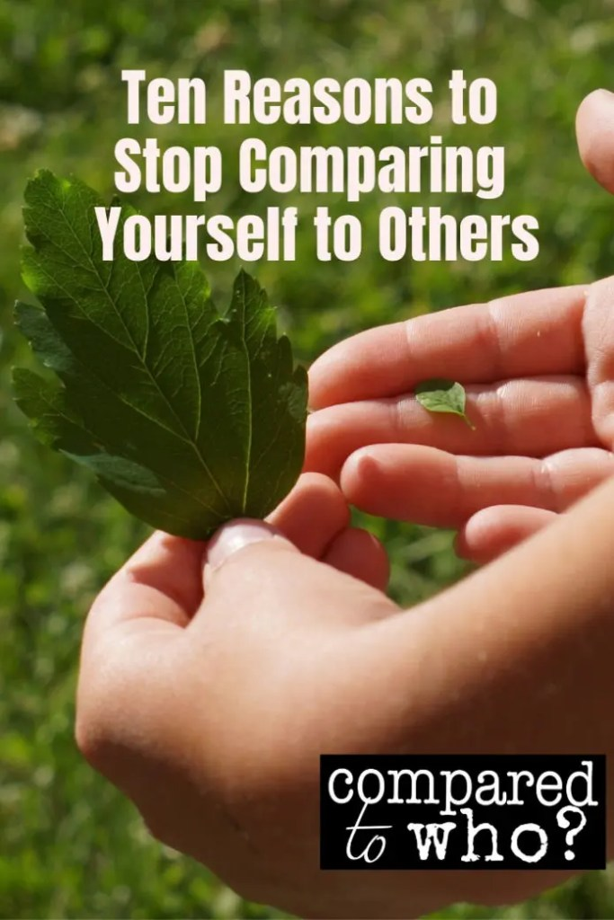 ten great reasons for Christian women to stop comparing themselves to others