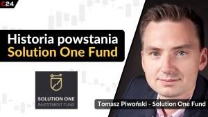 Solution One funduszem inwestycyjnym roku 2020 według nagród Invest Cuffs 2021. Rozmowa z Tomaszem Piwońskim