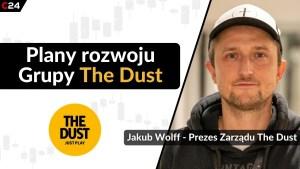 The Dust planuje emisję akcji! Budowa księgi popytu potrwa do 9 czerwca