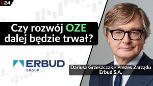 Erbud miał w I kwartale 20,9 mln zł zysku netto! Rozmowa z Prezesem Zarządu