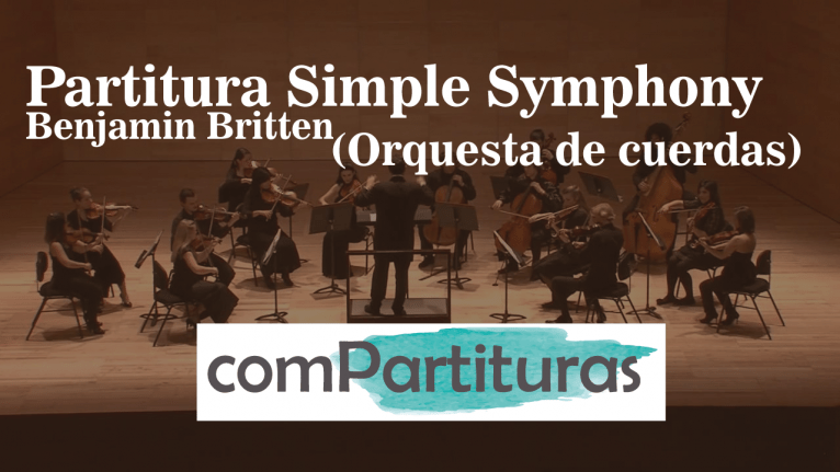 Partitura Simple Symphony, Benjamin Britten – Orquesta de cuerdas – Compartituras