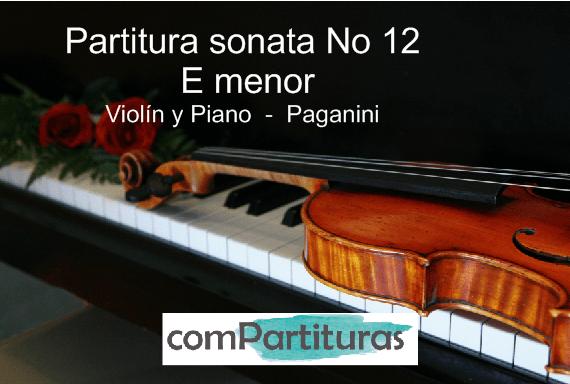 Partitura sonata No 12 en E menor – Violín y Piano – Paganini