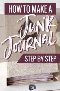 How to Make a Junk Journal Step by Step