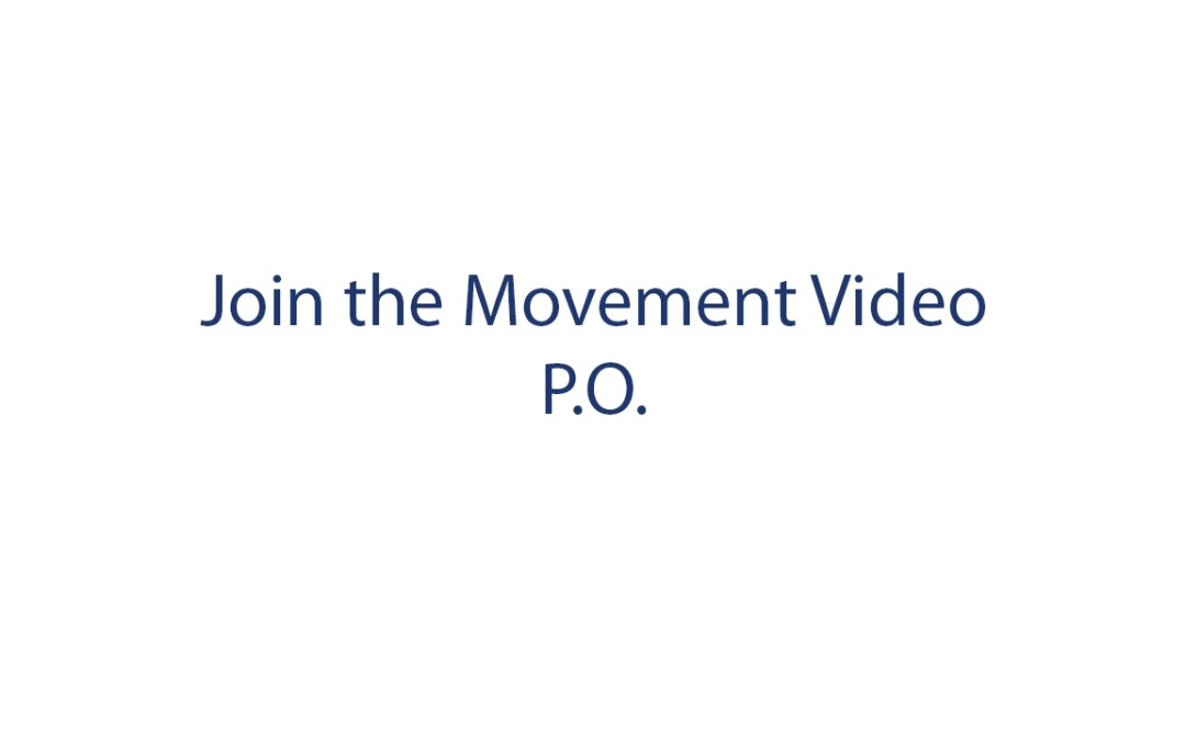 Join the Movement – P.O.