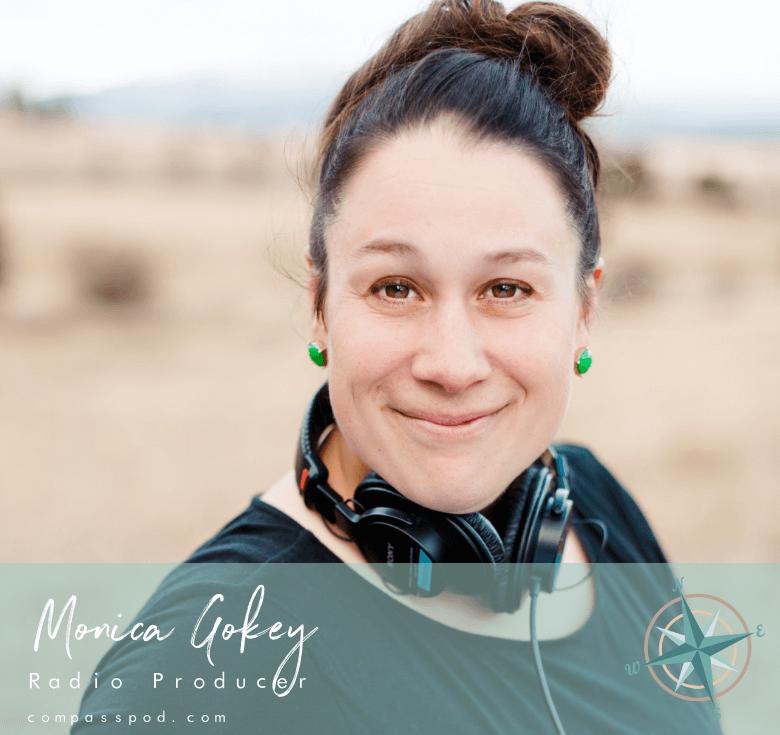 Monica Gokey, Radio Producer