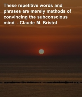 32 Positive quotes about life and how to train your brain Claude M Bristol Quote