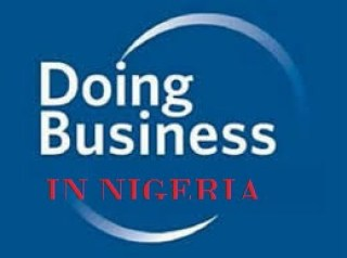 NIGERIA'S  FG COMMITMENT TO EASE OF DOING BUSINESS IN NIGERIA