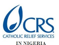 Catholic Relief Services (CRS) – August/September  Recruitment – 15 Positions