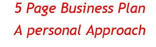 5 Page Business Plan: A personal Approach