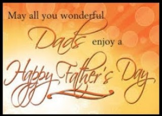 Happy Fathers Day 2018/Heart-Warming Greetings Wishes To A Father