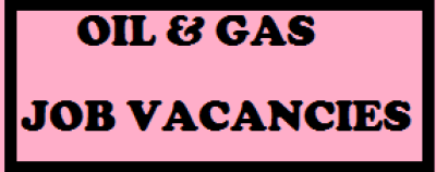 Oil & Gas Servicing Company Current Job Recruitment August 2018