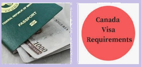 How to Apply for Canada visa  in Nigeria & Requirements