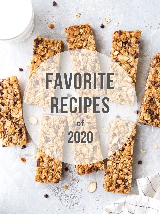 favorite recipes of 2020 with photo of granola bars