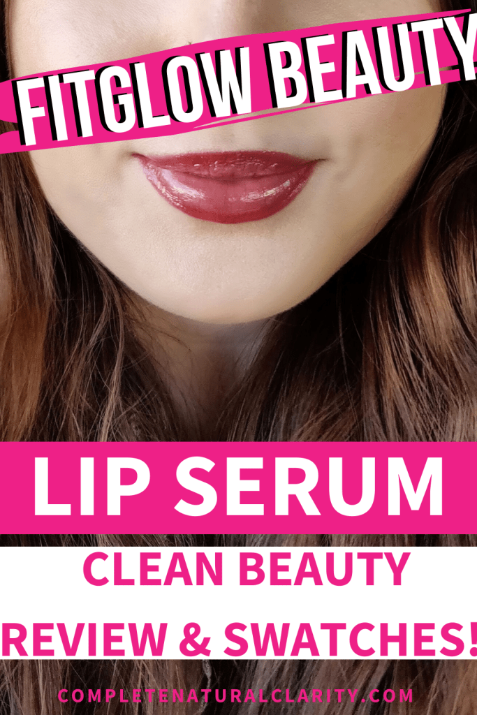 Fitglow Beauty Lip Serum Review with Lip Swatches! Plant Collagen is the key ingredient in these serums for natural lip plumping, filling in lines, & healthy lips! Click to find out if these #cleanbeauty #allnatural luxury status lip products are truly worth the hype! Are they really a Lipgloss, Lip treatment, & Lip plumper all in one? Read to find out! #fitglowbeauty #greenbeauty #nontoxicbeauty #naturallipstick #cleanbeauty #naturalmakeup #crueltyfreebeauty #liptreatment #lipserum