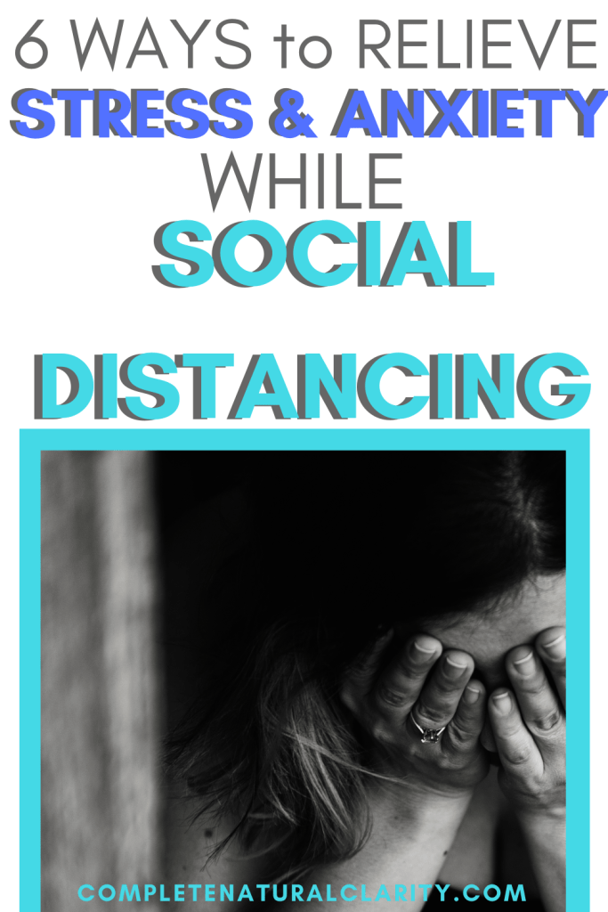 6 Ways to Reduce Stress & Relieve Anxiety while Social Distancing! Learn helpful, effective Selfcare & Wellness tips to relieve tension & stress during this time of uncertainty & fear. We have to shift our focus to what we CAN control, recharge our bodies, & make the most of our time & surroundings! Read more to find out how! #anxietyrelieftips #stressrelieftips #personaldevelopment #mentalhealth #quarantineactivities #socialdistancingactivities