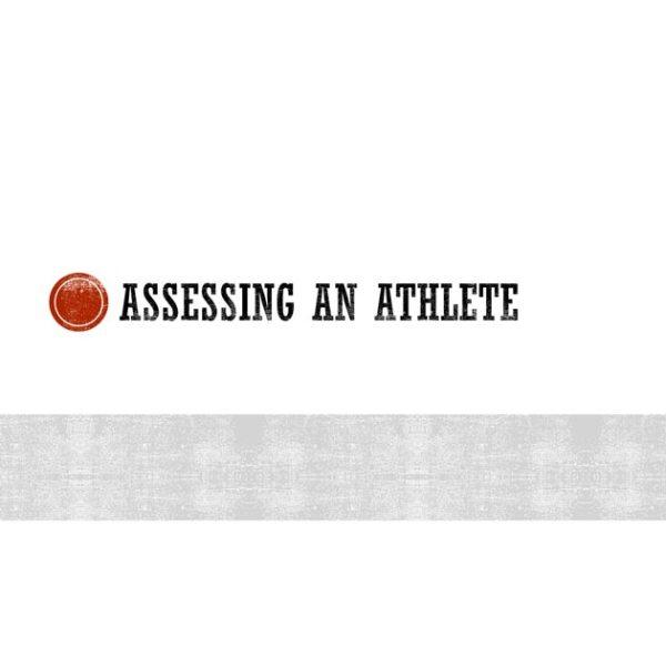 Assessing an Athlete slide