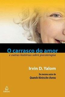 """Vencedora do Sorteio do Livro """"O Carrasco do Amor e Outras Histórias em Psicoterapia"""", de Irvin D. Yallon 5"""