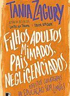 """O livro """"Filhos Adultos Mimados, Pais Negligenciados"""" e alguns conceitos subjacentes à Análise do Comportamento 24"""