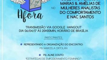 CAIXA AFORA: I Encontro do Coletivo Feminista Marias & Amélias de Mulheres Analistas do Comportamento e NAC Santos 17