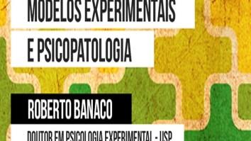 Modelos Experimentais e Psicopatologia 21