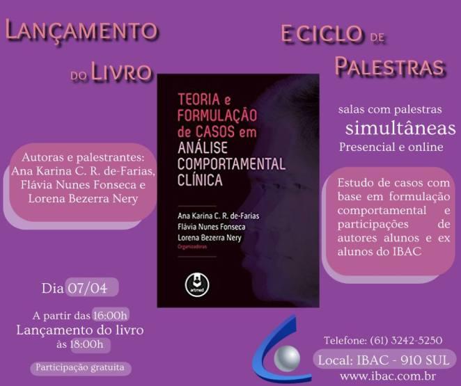 """Ciclo de palestras e lançamento do livro """"Teoria e Formulação de casos em Análise Comportamental Clínica"""" 5"""