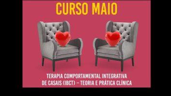 """Curso """"Terapia Comportamental Integrativa de casais IBCT - da teoria a prática clínica"""" 17"""