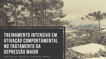 Curso: Treinamento Intensivo em Ativação Comportamental (BA) no Tratamento da Depressão Maior - Curitiba 23