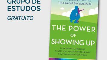 """""""The Power of Showing Up"""": Grupo de Estudos GRATUITO do livro 23"""