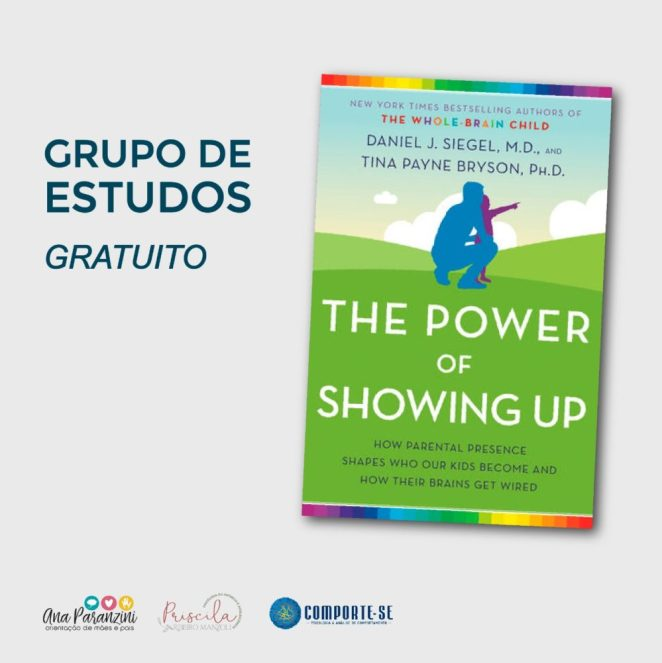 """""""The Power of Showing Up"""": Grupo de Estudos GRATUITO do livro 1"""
