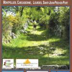Sur le chemin de Saint-Jacques-de-Compostelle - La voie des Piémonts, entre Cévennes et Pyrénées