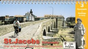 St. Jacobsfietsroute – Deel 3: Pyreneeën – Santiago – Finisterre en historische terugroute