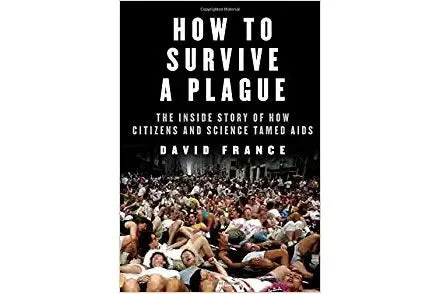 How to Survive a Plague book cover.