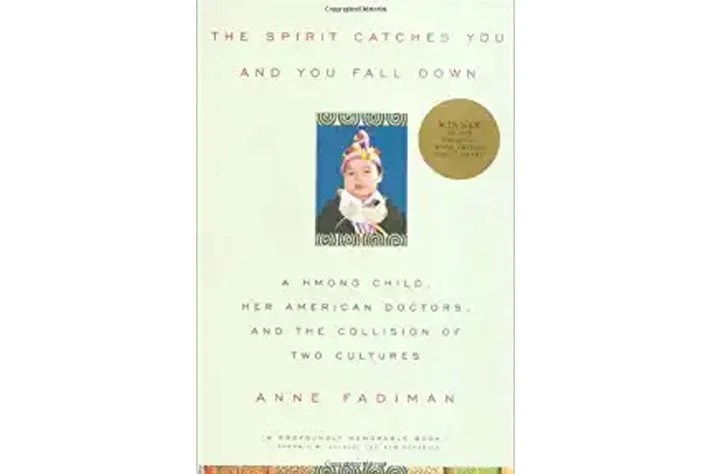 The Spirit Catches You and You Fall Down book cover.