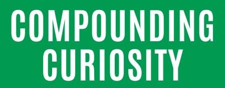 Compounding Curiosity