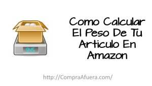 Como Calcular El Peso De Tu Articulo En Amazon