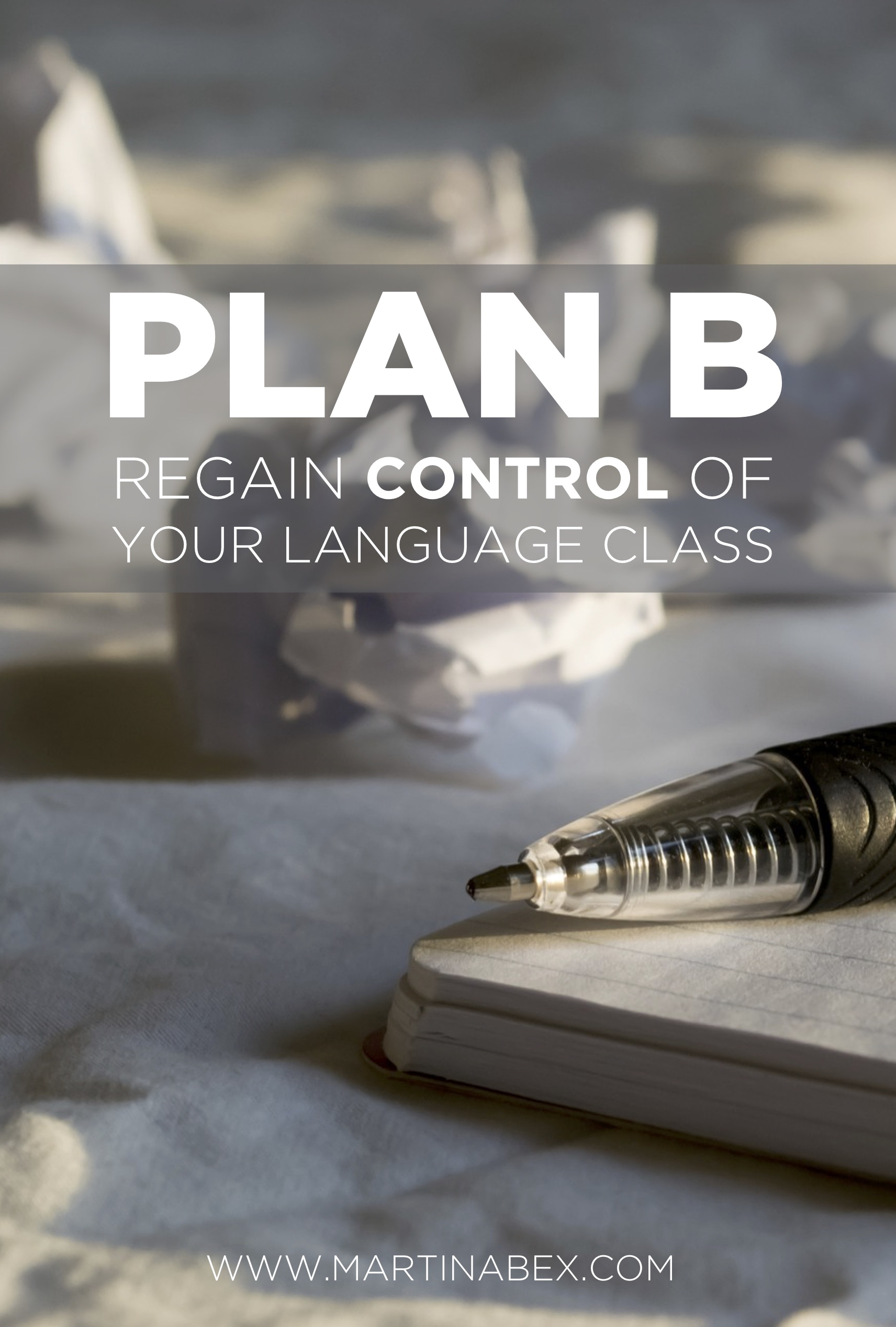 Plan B - The Comprehensible Classroom