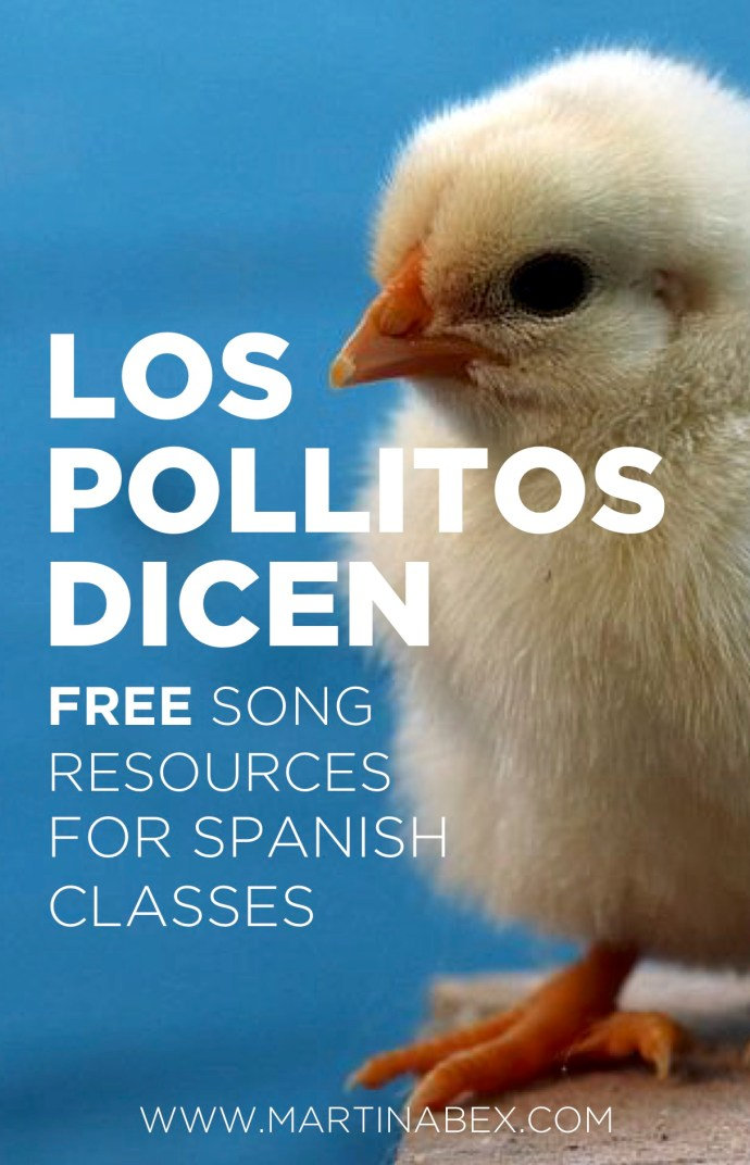 Lesson plans for Spanish 1, songs for Spanish 1, Los pollitos dicen for Spanish classes