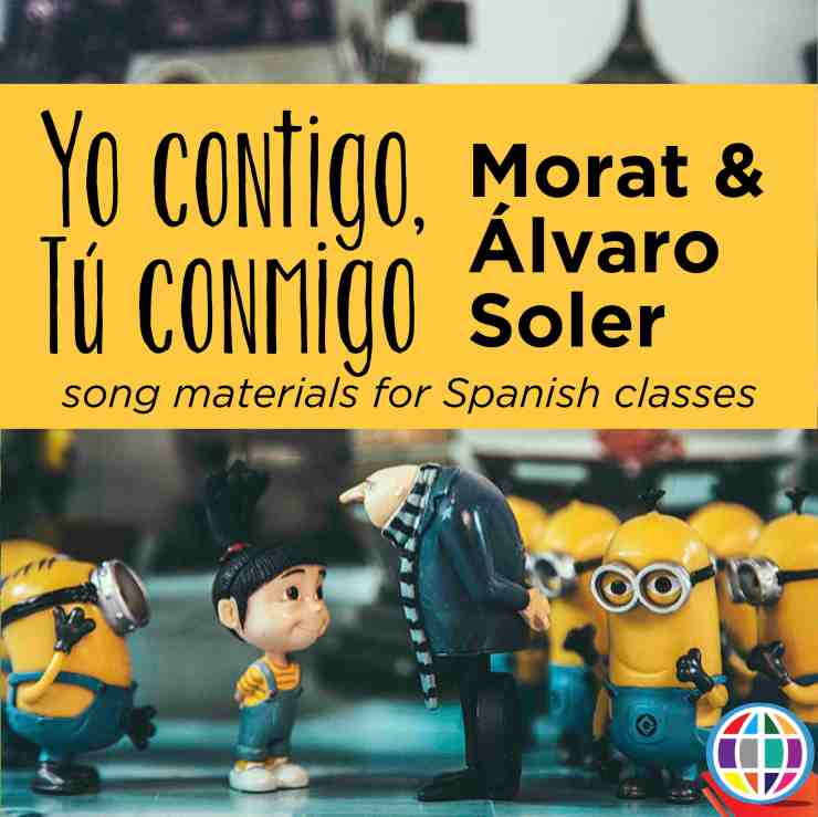 Yo contigo tú conmigo song activities for Spanish classes